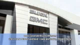 Visit the Redesigned State of the Art Cavender Buick GMC North San Antonio Texas 210 490 2000