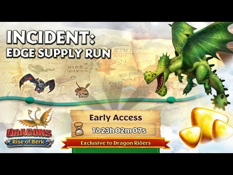 Incident: Edge Supply Run - New Gauntlet Event, Part One | Dragons: Rise of Berk