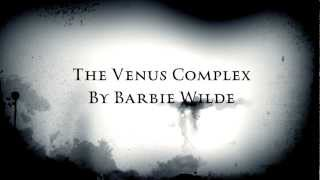 The Venus Complex by Barbie Wilde