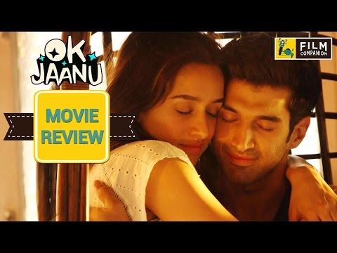 OK Jaanu Movie Review | Anupama Chopra | Film Companion
