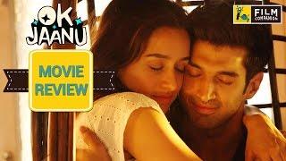 OK Jaanu Movie Review | Anupama Chopra