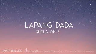 Sheila On 7 - Lapang Dada (Lirik)