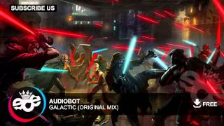 Audiobot - Galactic (Original Mix)