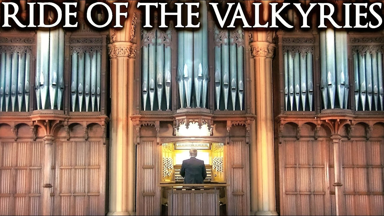 WAGNER - RIDE OF THE VALKYRIES - PIPE ORGAN SOLO