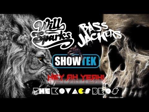 Will Sparks Vs Showtek & Bassjackers - Hey Ah Yeah! (The Kovacs Bros Mashup) (Video Edit)