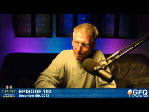 This Week in Radio Tech Ep. 193 - Quit Streaming MP3, with Greg Ogonowski 12-5-13