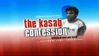 NewsX Exclusive: The Ajmal Amir Kasab Confession Part - 6