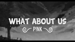 P!NK -- What About Us (Lyrics) -- Lyric Video