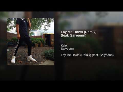 Lay Me Down (Remix) (feat. Saiyeenn)