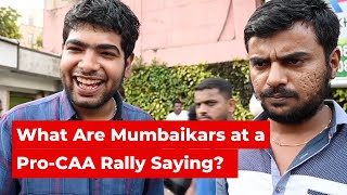 Voices From Pro-CAA and Anti-CAA Rallies in Mumbai | The Wire