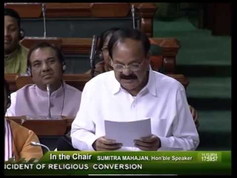 Shri M. Venkaiah Naidu speech on Religious Conversion in Lok Sabha: 11.12.2014