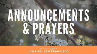3-7-2021 Announcements & Prayer @ LCHS EM