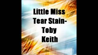Watch Toby Keith Little Miss Tear Stain video