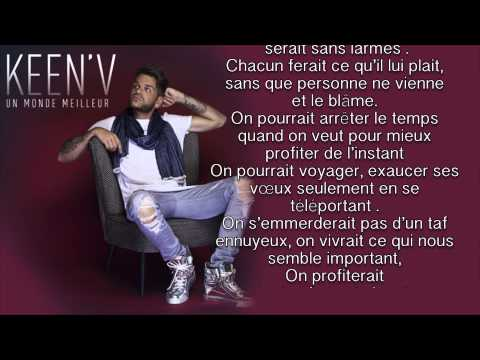 Keen'v - Un Monde Meilleur ( video Lyrics )