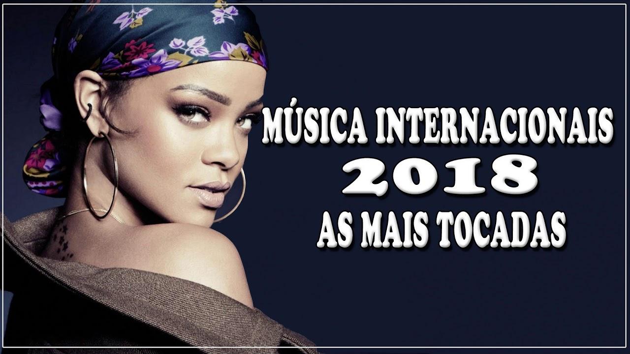 Top 100 Musicas Internacionais Pop 2017 2018 Top Musicas