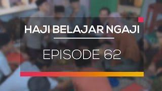 Haji Belajar Ngaji - Episode 62