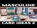 Stamping Jill - Masculine Card Ideas 2