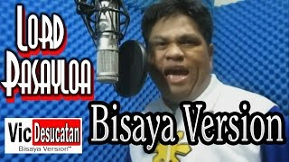 Lord Patawad Bisaya Version