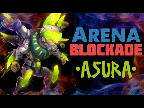 Arena Blockade  • Asura • Castle Clash