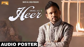 Heer ( Audio Poster) | Angrej Ali | White Hill Music | Releasing on 20 May