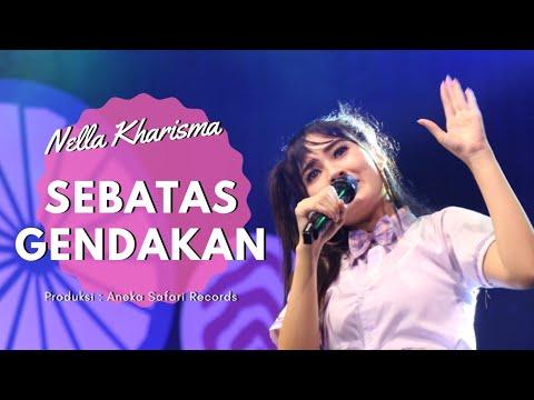 "Sebatas ""Teman"" Gendakan - Nella Kharisma ( Official Music Video ANEKA SAFARI )"