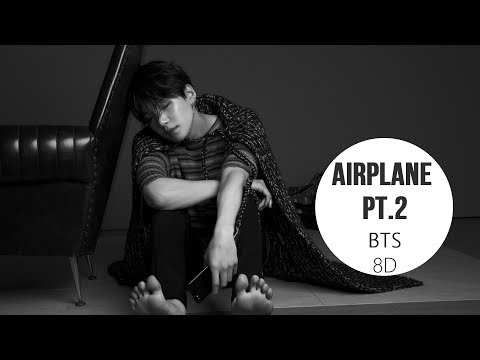 BTS (방탄소년단) - AIRPLANE PT.2 [8D USE HEADPHONE] 🎧