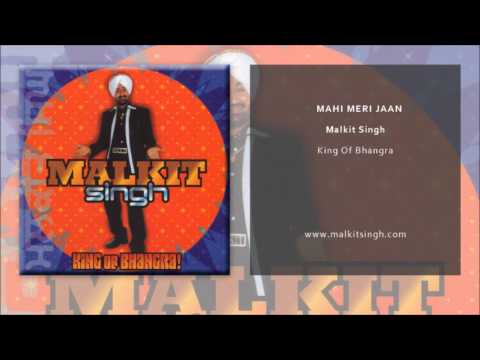 Malkit Singh Mahi Meri Jaan Official Single