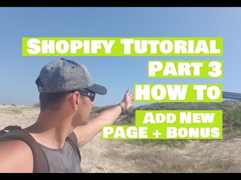 Shopify Tutorial Part 3 How to Add New Page ( 2019 ) + picture and video thumbnail
