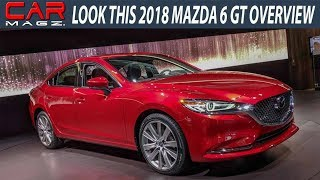 LOOK THIS 2018 MAZDA 6 Grand Touring Overview