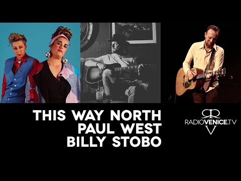 Radio Venice ft. This Way North, Paul West, and Billy Stobo