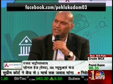 Rajat Chattopadhyay,  Zonal Head West, SBI MF at CNBC Awaaz