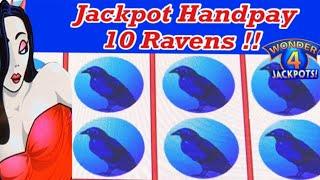 JACKPOT HANDPAY!!!  10 Ravens appeared !!!Wicked Winnings 2 on Wonder 4!!