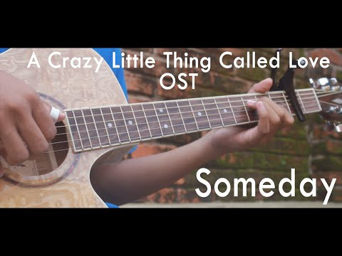 Someday (A Crazy Little Thing Called Love OST) - Fingerstyle