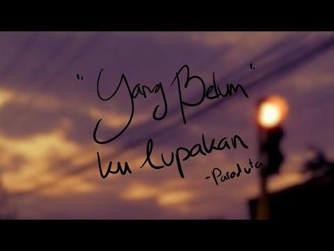 YANG BELUM KULUPAKAN - Paraduta INDIE INDONESIA (folk, Pop)