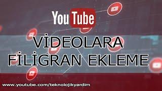 Youtube kanal ayarları: Kanal logosu (Filigran) ekleme