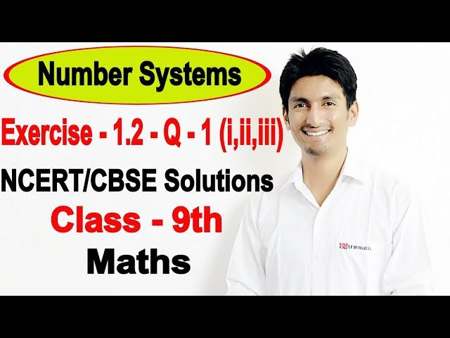 Chapter 1 exercise 1.2 Question 1 - Number Systems class 9 maths - NCERT Solutions