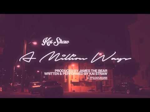 Kai Straw - A Million Ways