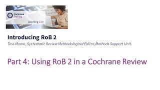 Part 4: Using RoB 2 in a Cochrane Review