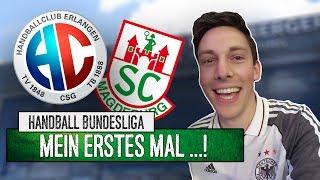 Mein erstes Mal beim... HANDBALL! |HC Erlangen - SC Magdeburg