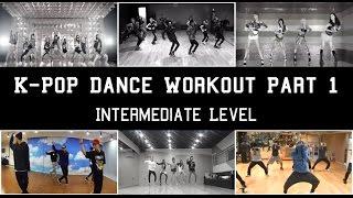 K-Pop Dance Workout: Intermediate Pt. 1