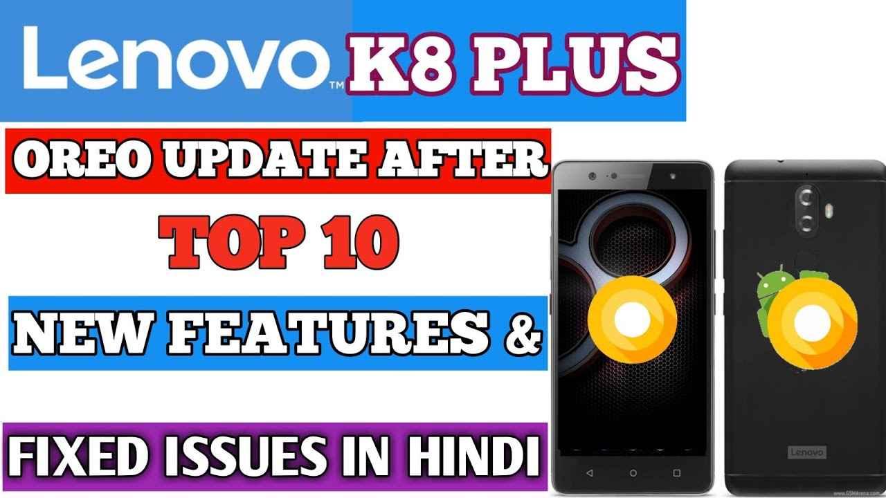 Lenovo K8 Plus Oreo update After 10 New features & Fixed issues in hindi