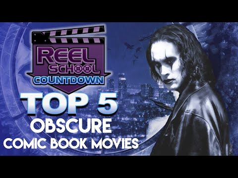 Top 5 Obscure Comic Book Films