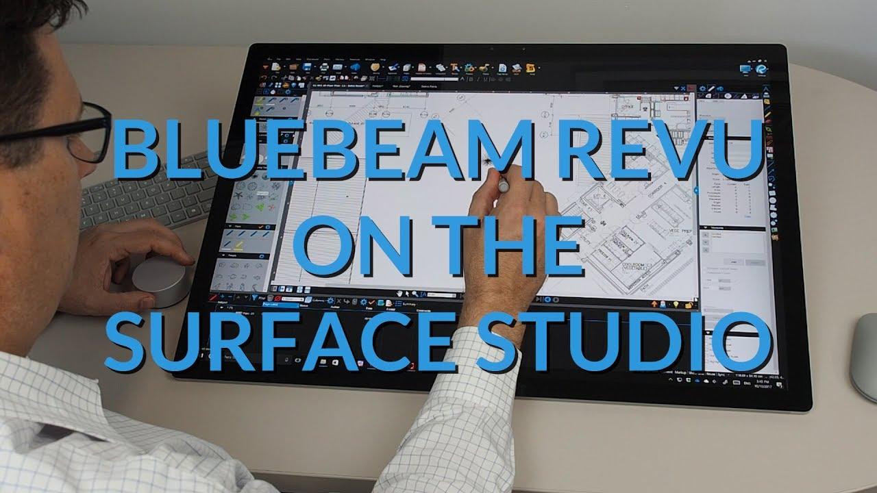Bluebeam REVU on the Surface Studio