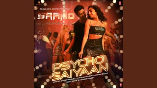 Sachet Tandon - Psycho Saiyaan (From