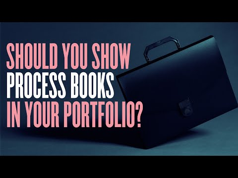 Should You Show Process Books In Your Portfolio? from YouTube · Duration:  3 minutes 47 seconds
