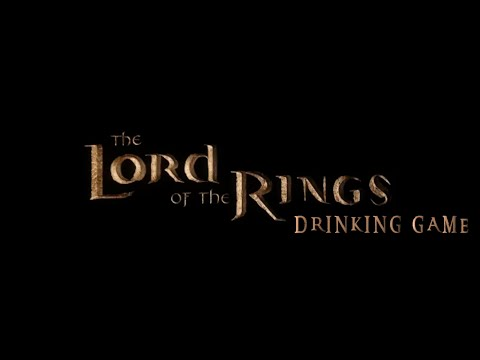 Movie Drinking Games: The Lord of the Rings