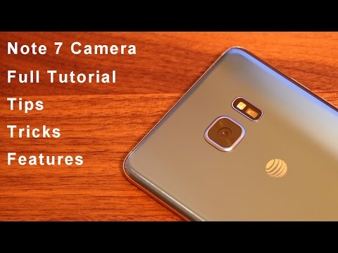 Samsung Galaxy Note 7 Camera Tips, Tricks, Features and Full Tutorial