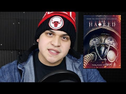 The Hatred Movie Review Broke Me
