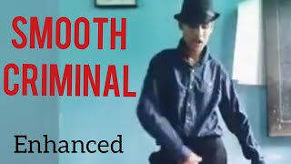 Micheal Jackson -Smooth criminal (enhanced) by TanmayMj #IndianyoungMichealJacksonImporsonator