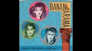 Watch Bananarama Robert De Niros Waiting video